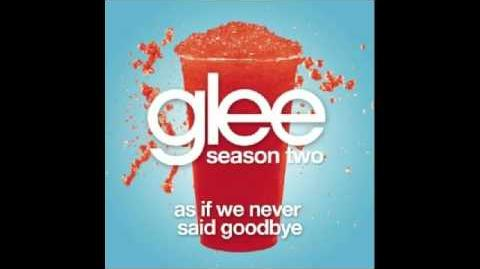 Glee (Kurt Hummel) - As If We Never Said Goodbye w lyrics