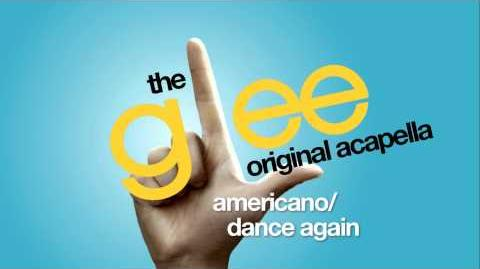 Glee - Americano Dance Again - Acapella Version