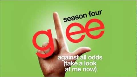 Against All Odds (Take a Look At Me Now) - Glee Cast HD FULL STUDIO