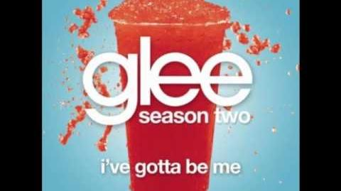 Glee - I´ve Gotta Be Me - Glee Cast (Full Studio Version HQ)