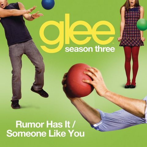 File:Rumour-Has-It- -Someone-Like-You-Glee-Cast-Version-Single.png