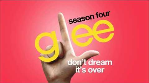 Don't Dream It's Over Glee HD FULL STUDIO
