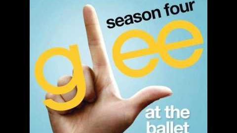 Glee - At the Ballet (Full Version) Download Link
