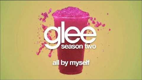 Glee- All By Myself