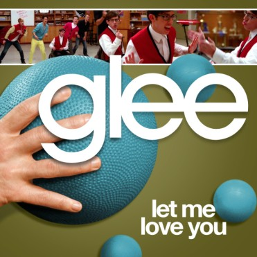 File:371px-Glee - let me love you.jpg