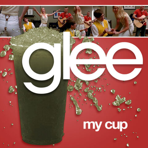 File:Glee - my cup.jpg
