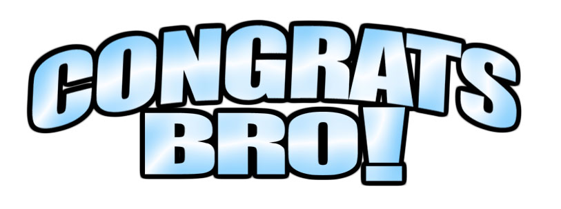 Image result for congrats bro