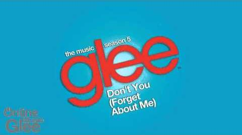 Don't You (Forget About Me) - Glee HD Full Studio