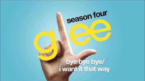 Bye Bye Bye I Want It That Way Glee HD FULL STUDIO