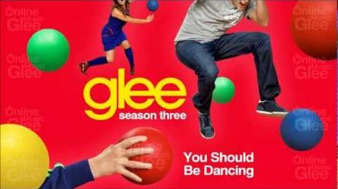 You Should Be Dancing - Glee HD Full Studio