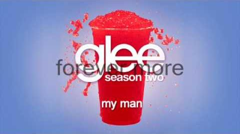 GLEE - My Man ( FULL STUDIO LYRICS)