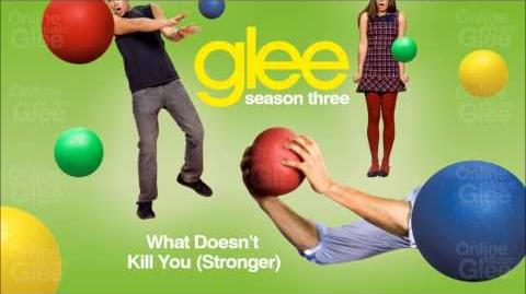What Doesn't Kill You (Stronger) - Glee HD Full Studio