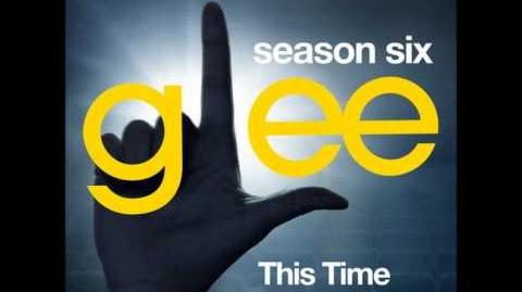 Glee - This Time