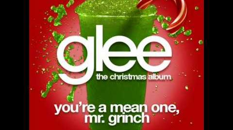 Glee - You're A Mean One Sue The Grinch (Acapella)