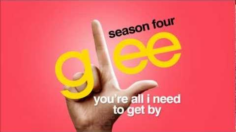You're All I Need To Get By - Glee HD Full Studio