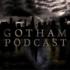GothamPodcast
