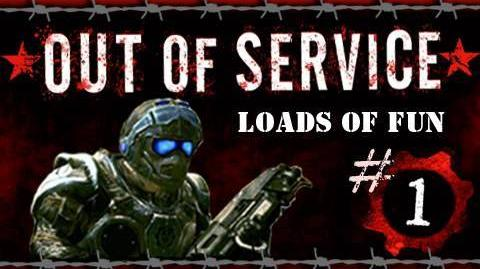 Out of Service Episode 1 Loads of Fun (Gears of War Machinima)