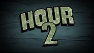 Hour 2