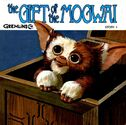 The gift of the mogwai