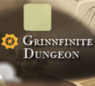 Grinnfinite_Dungeon
