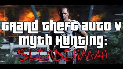 GRAND THEFT AUTO 5 MYTH HUNTING- SLENDERMAN