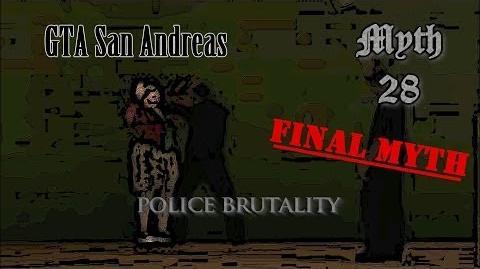 GTA San Andreas Myth 28 Police Brutality