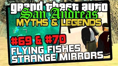 GTA SA Minor Myths 8 Myths 69, 70 Flying Fishes (PS2) & Strange Mirrors