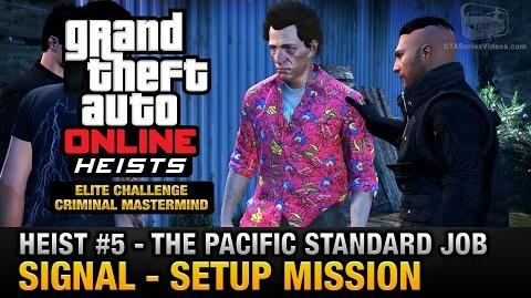 GTA Online Heist 5 - The Pacific Standard Job - Signal (Criminal Mastermind)-0