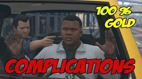 Complications - GTA 5 100 % Gold