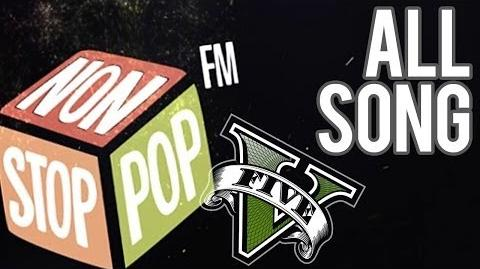 GTA V - Non Stop Pop Radio 100.7 FM - All tracks