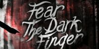 Fear The Dark Finger