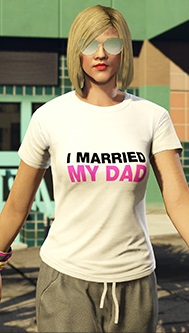 File:IMarriedMyDad-Clothing-GTAV.jpg
