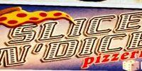 Slice 'N' Dice Pizzeria