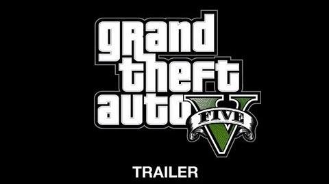 Grand Theft Auto V/Trailers