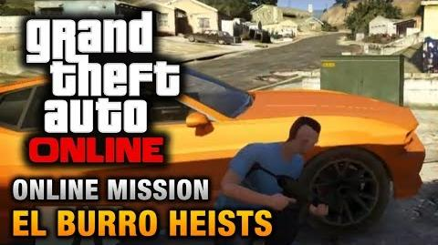 GTA Online - Mission - El Burro Heists Hard Difficulty
