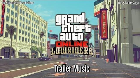 GTA Online Lowriders Trailer Music