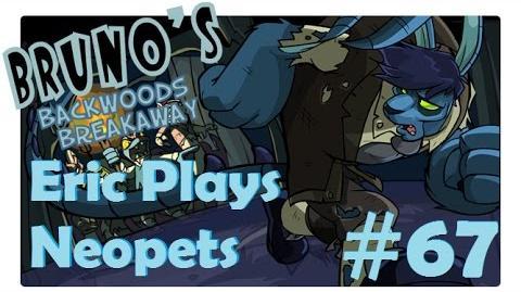 Let's Play Neopets 67 Bruno's Backwoods Breakaway