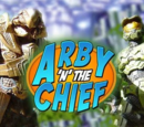 Arby 'n' the Chief