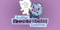 Truffles' Video Bomb Competition