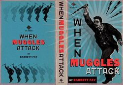 WhenMugglesAttack