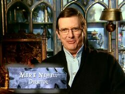 Mike Newell (HP4 Director - discussing Voldemort)