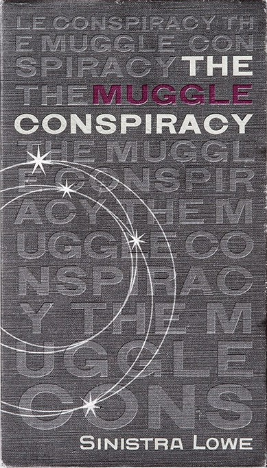 The Muggle Conspiracy.jpg
