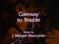Gateway to Trouble.png