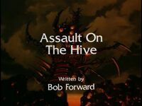 Assault on the Hive