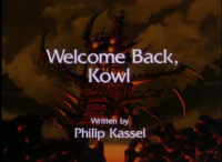 WElcome Back, Kowl