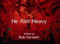 He Ain't Heavy