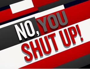 No, You Shut Up season 2