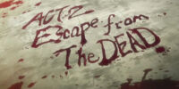 Episode 02: Escape from the DEAD