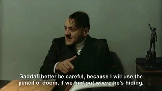 Hitler is informed Gaddafi has still not been defeated