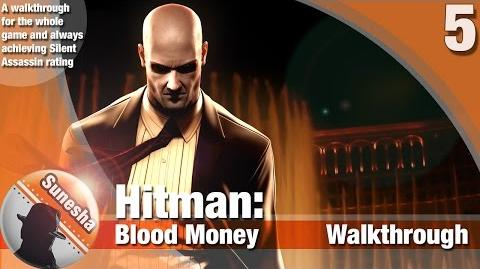 ★ Hitman- Hitman Blood Money - Mission 5